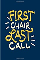 First Chair Last Call: Ski School Book For Winter Vacation, Skiing & Snow Fans | 6x9 | 101 pages