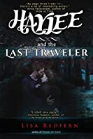 Haylee and the Last Traveler: A Paranormal Romance