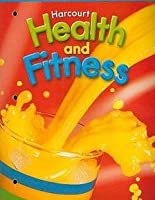Health & Fitness/Be Active, Grade 2 TAKS Practice Book: Harcourt School Publishers Health & Fitness/Be Active Texas