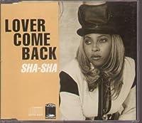 SHA - SHA-LOVER COME BACK -CDS (1 CDS)