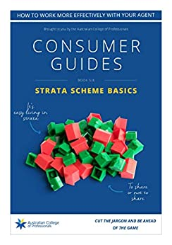 Strata Scheme Basics: Consumer Guide (Property Consumer Guides Book 6) by [Sullivan, Roslyn]