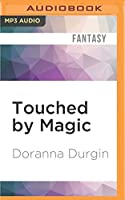 Touched by Magic (King's Wolf)