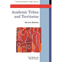 Academic Tribes and Territories: Intellectual Enquiry and the Culture of Disciplines