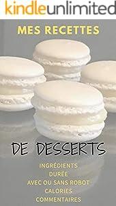 Mes recettes de desserts: Livre à remplir (French Edition)