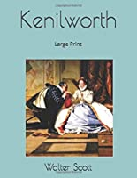 Kenilworth: Large Print