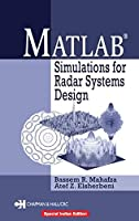 Matlab Simulations for Radar Systems Design [Special Indian Edition/ Reprint Year : 2020]