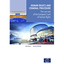 Human rights and criminal procedure: The case law of the European Court of Human Rights