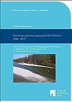 Bamberger physisch-geographische Studien 2008 - 2017: Teil V: Geomorphologisch-quartaergeologische Kartierungen im bayerischen Isar- und Donautal sowie im Grossen und Kleinen Labertal