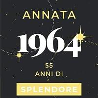 Annata 1964 55 anni di Splendore: Libro Degli Ospiti Compleanno Per Scrivere Auguri E Messaggi D'oro I Da Personalizzare I Regalo Per Donne E Amici I Motivo Rosa Pink