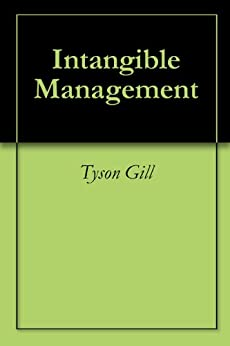 Intangible Management by [Gill, Tyson]