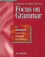 Focus on Grammar: Advanced Students Book B (Longman Grammar)
