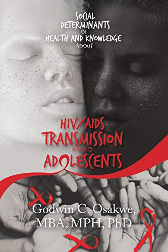 Social Determinants of Health and Knowledge About Hiv/Aids Transmission Among Adolescents (English Edition)