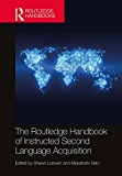 The Routledge Handbook of Instructed Second Language Acquisition (Routledge Handbooks in Applied Linguistics) (English Edition)
