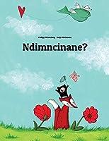 Ndimncinane?: Children's Picture Book