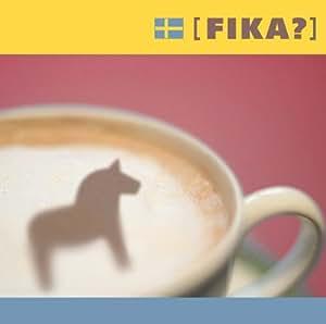 FIKA~あたたかいスウェーデンのジャズ