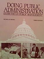 Doing Public Administration: Exercises in Public Management