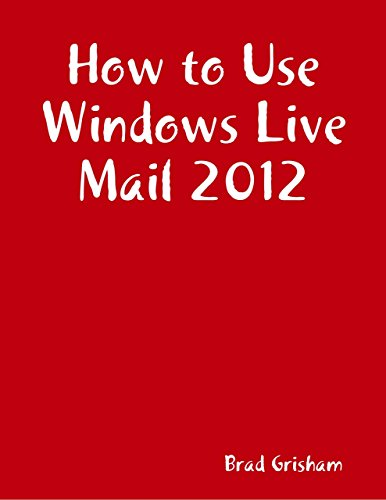 How to Use Windows Live Mail 2012