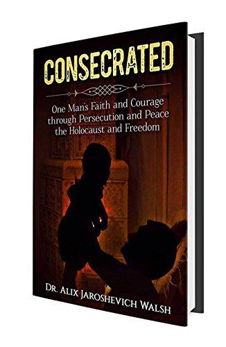 CONSECRATED: One Man's Faith a...
