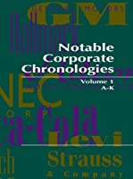 Notable Corporate Chronologies [並行輸入品]