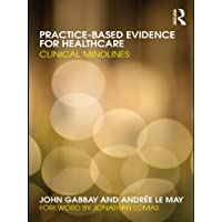 Practice-based Evidence for Healthcare: Clinical Mindlines
