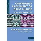 Community Treatment of Drug Misuse: More Than Methadone [並行輸入品]