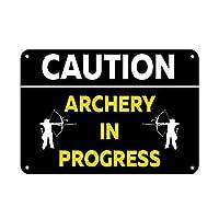 注意アーチェリー進行中アクティビティサインキャンプ場 金属板ブリキ看板注意サイン情報サイン金属安全サイン警告サイン表示パネル