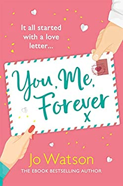 You, Me, Forever: The glorious brand-new rom-com, guaranteed to make you laugh and cry