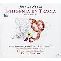 Nebra: Para Obsequio A La Deidad Nunca Es Culto La Crueldad Y Iphigenia En Tracia by El Concierto Espanol (2011-10-25)