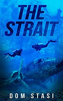 THE STRAIT by [Stasi, Dom]