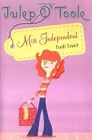 Julep O' Toole: Miss Independent (Julep O'Toole)