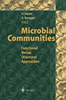 Microbial Communities: Functional Versus Structural Approaches