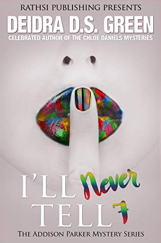 I'll Never Tell (The Addison P...