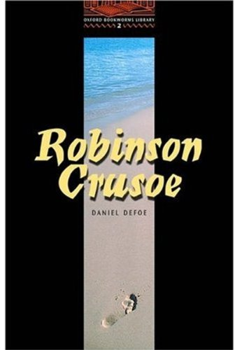 The Life and Strange Surprising Adventures of Robinson Crusoe (Oxford Bookworms Library)の詳細を見る