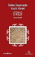 Islam Inancinda Gayb alemi
