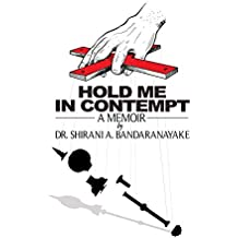 Hold Me In Contempt: A Memoir
