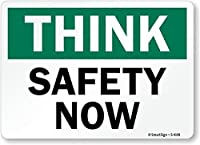SmartSign by Lyle S-4149-EU-14 Think: Safety Now Vinyl Label 10 Length 14 Width 0.5 Height [並行輸入品]