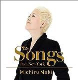 マイ・ソングス・フロム・ニューヨーク (My Songs from New York / Michiru Maki) [UHQCD] [国内プレス] [日本語帯・解説付]