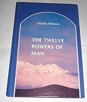 Twelve Powers of Man