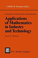 Proceedings of the Third German-Italian Symposium Applications of Mathematics in Industry and Technology: June 18–22, 1988 Siena (Under the auspices of the C.N.R. ― D.F.G. agreement)