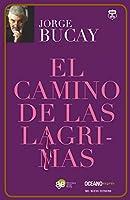 El camino de las lágrimas / The Trail of Tears (Biblioteca Jorge Bucay)