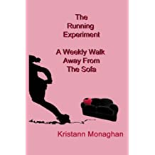 The Running Experiment: A Weekly Walk Away from the Sofa