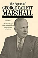 """The Papers of George Catlett Marshall: """"The Whole World Hangs in the Balance,"""" January 8, 1947–september 30, 1949"""
