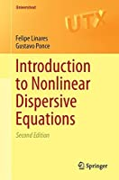 Introduction to Nonlinear Dispersive Equations (Universitext)