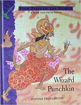 The Wizard Punchkin (Blackie folk tales of the world)の詳細を見る
