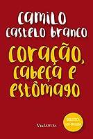 Coração, Cabeça e Estômago - Coleção Biblioteca Luso-Brasileira