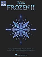Frozen II: Music from the Motion Picture Soundtrack (Easy Guitar With Notes & Tab)
