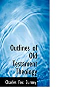 Outlines of Old Testament Theology