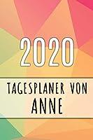 2020 Tagesplaner von Anne: Personalisierter Kalender fuer 2020 mit deinem Vornamen