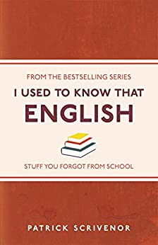 I Used to Know That: English by [Scrivenor, Patrick]