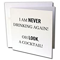 BrooklynMeme Sayings – I Am Never Drinking Again Oh Look、Aカクテル – グリーティングカード Set of 6 Greeting Cards
